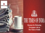 Reasons of Publising Newspaper ad in Times of India