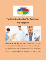 The Clinic In Johor Has The Technology And Manpower