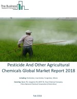 Pesticide And Other Agricultural Chemicals Global Market Report 2018