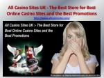 All Casino Sites UK - The Best Store for Best Online Casino Sites and the Best Promotions