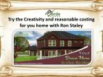 Ron Staley extra ordinary and talented owner of Verde home