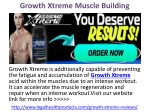 Growth Xtreme Muscle Building Supplement