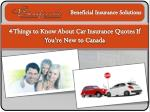 4 Things to Know About Car Insurance Quotes If You're New to Canada