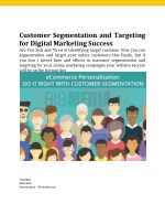 Customer Segmentation and Targeting for Digital Marketing