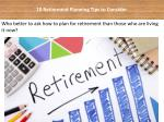 10 Retirement Planning Tips to Consider