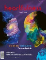 Heartfulness Magazine - July 2018(Volume 3, Issue 7)