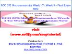ECO 372 Macroeconomics Week 1 To Week 5 Final Exam New