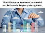 The Differences Between Commercial and Residential Property Management