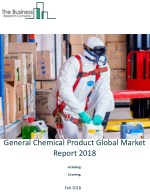 General Chemical Product Global Market Report 2018