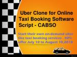 Uber Clone for Online Taxi Booking Software Script - CABSO