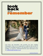 Best Wedding Videographer In UK–Look Back And Remember