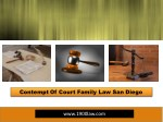 Contempt Of Court Family Law San Diego