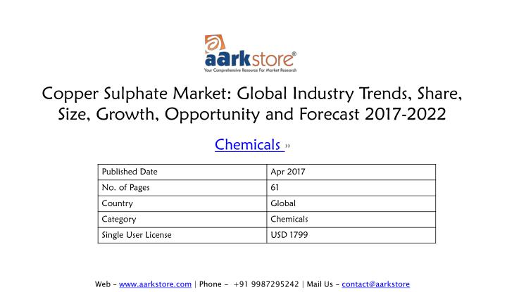 copper sulphate market global industry trends share size growth opportunity and forecast 2017 2022 n.