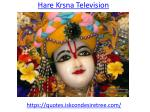 Watch live Hare Krsna katha on Television