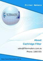 What Do You Need to Know About Cartridge Filters - Filter Makers