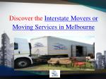 Discover the Interstate Moving and Movers Services in Melbourne, Australia