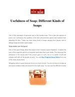 Usefulness of Soap: Different Kinds of Soaps