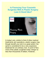 Is Financing Your Cosmetic Surgeries With A Plastic Surgery Loan A Good Idea?