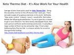 Keto Thermo Diet - Now Anyone Can Get Slim Tummy