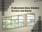 24/7 Emergency Services | Professional Glass Window Services