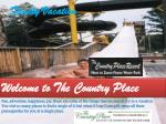 Your family needs you; plan a family vacation at the country place resort