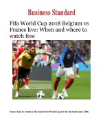 Fifa World Cup 2018 Belgium vs France live: When and where to watch free