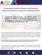 Transportation Predictive Analytics And Simulation Market Growth, Vendors,Key Suppliers Forecast 2022