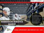 Warehouse Robotics Market- Hyper Growth Recorded in the Coming Decade