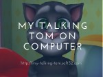 My Talking Tom On Computer