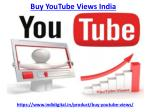How to get the best buy youtube views India