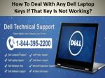 How To Deal With Any Dell Laptop Keys If That Key Is Not Working?