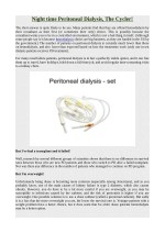 Night time Peritoneal Dialysis, The Cycler!