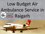 Low Budget Air Ambulance Service in Raigarh