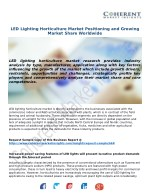 LED Lighting Horticulture Market Positioning and Growing Market Share Worldwide