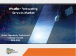 Weather Forecasting Services Market Expected to Reach $2,777 Million, Globally, by 2023