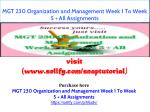 MGT 230 Organization and Management Week 1 To Week 5 All Assignments
