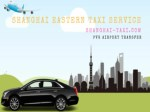 Get the best PVG Airport Transfer service