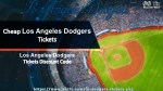 Cheap Dodgers Tickets | Los Angeles Dodgers Tickets Cheap