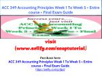 ACC 349 Accounting Principles Week 1 To Week 5 Entire course Final Exam Guide