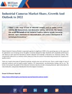Industrial Cameras Market Share, Growth And Outlook to 2022