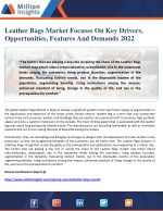 Leather Bags Market Focuses On Key Drivers, Opportunities, Features And Demands 2022