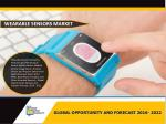 Wearable Sensors Market- Expected to Reach $ 2,258 Million, Globally, by 2022