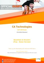 CAT-340 Exam Questions - Affordable CA Technologies CAT-340 Exam Dumps - 100% Passing Guarantee
