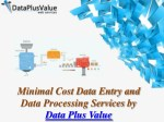 Why Choose For Company Data Processing Services?