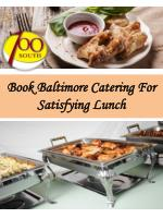 Book Baltimore Catering For Satisfying Lunch