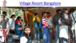 Village Resort Adventures by Madhuvana