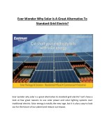 Ever Wonder Why Solar Is A Great Alternative To Standard Grid Electric