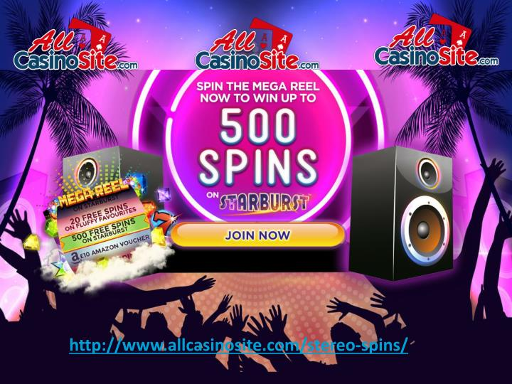 Ppt Stereo Spins Casino Win Up To 500 Free Spins On Starburst