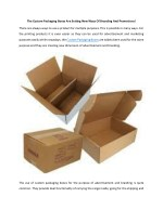 The Custom Packaging Boxes Are Setting New Ways Of Branding And Promotions!
