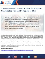 Automotive Brake Systems Market Production and Consumption Forecast by Regions to 2022